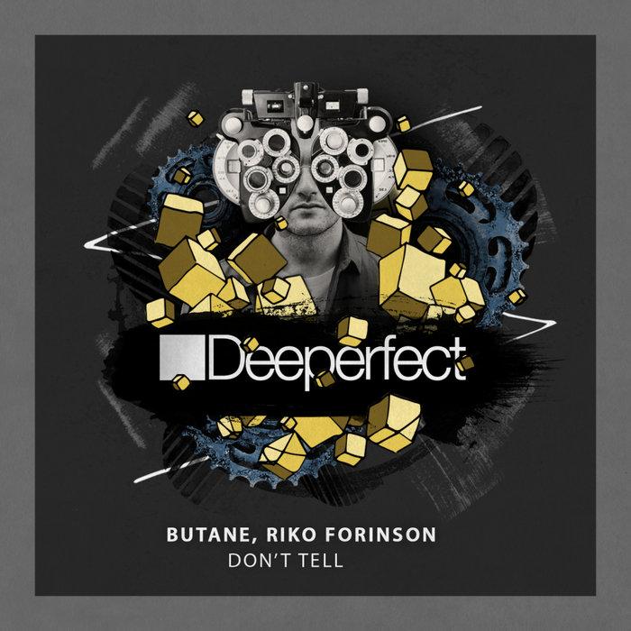 RIKO FORINSON/BUTANE - Don't Tell