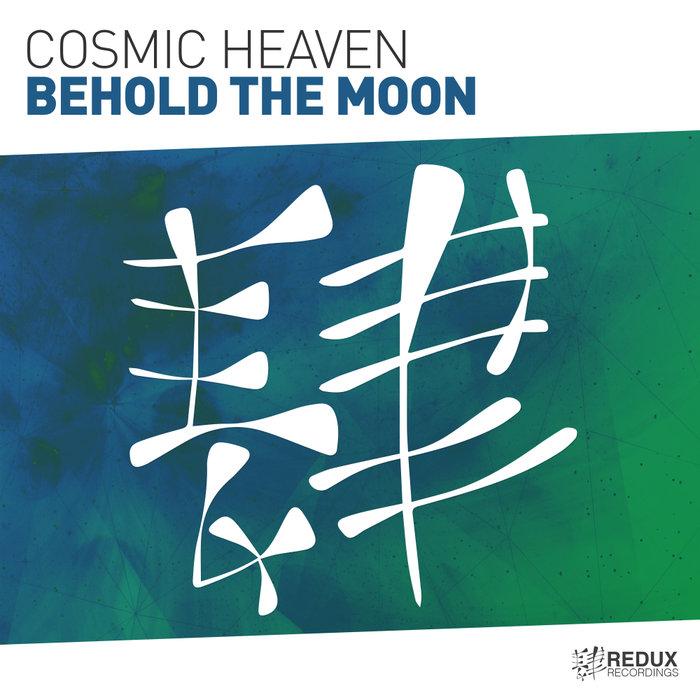 COSMIC HEAVEN - Behold The Moon