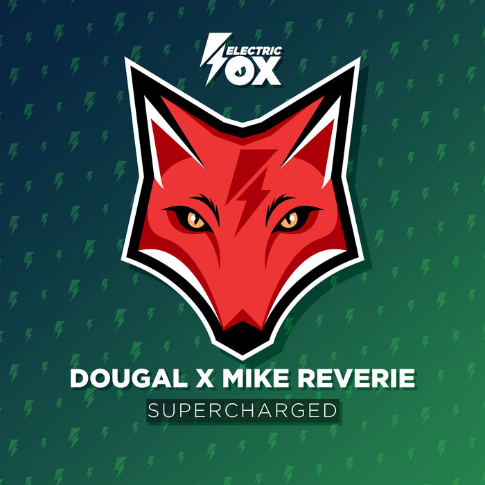 DOUGAL & MIKE REVERIE - Supercharged