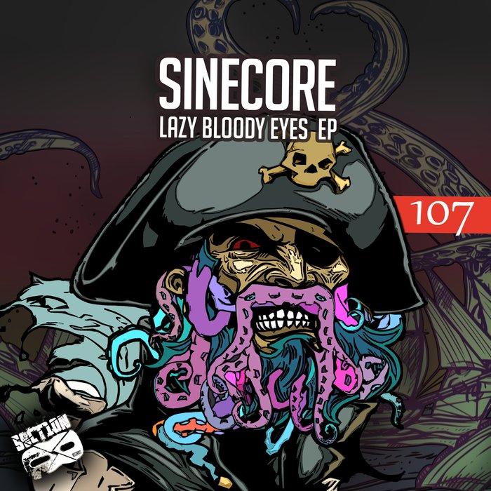 SINECORE - Lazy Bloody Eyes