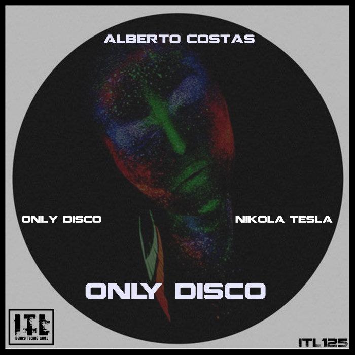 ALBERTO COSTAS - Only Disco