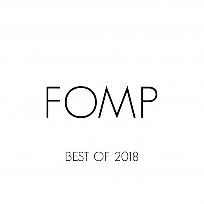 VARIOUS - FOMP Best Of 2018