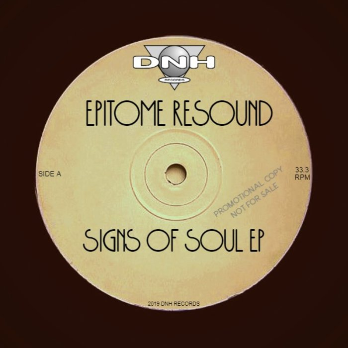 EPITOME RESOUND - Signs Of Soul EP