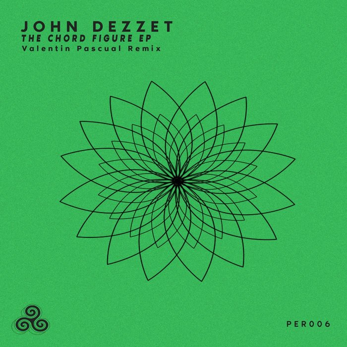 JOHN DEZZET - The Chord Figures EP