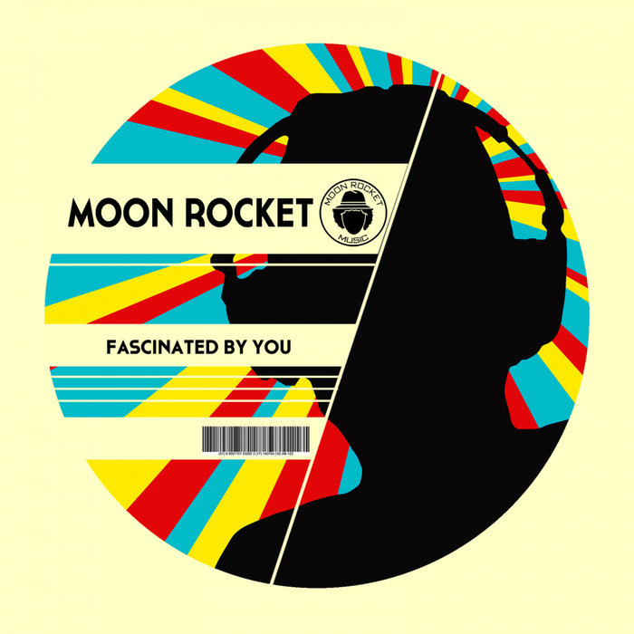 MOON ROCKET - Fascinated By You