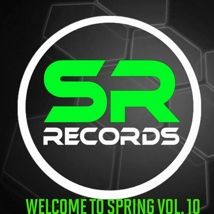 VARIOUS - Welcome To Spring Vol 10