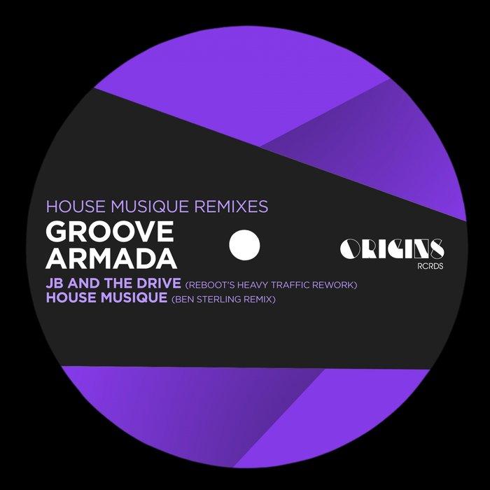 GROOVE ARMADA - House Musique Remixes