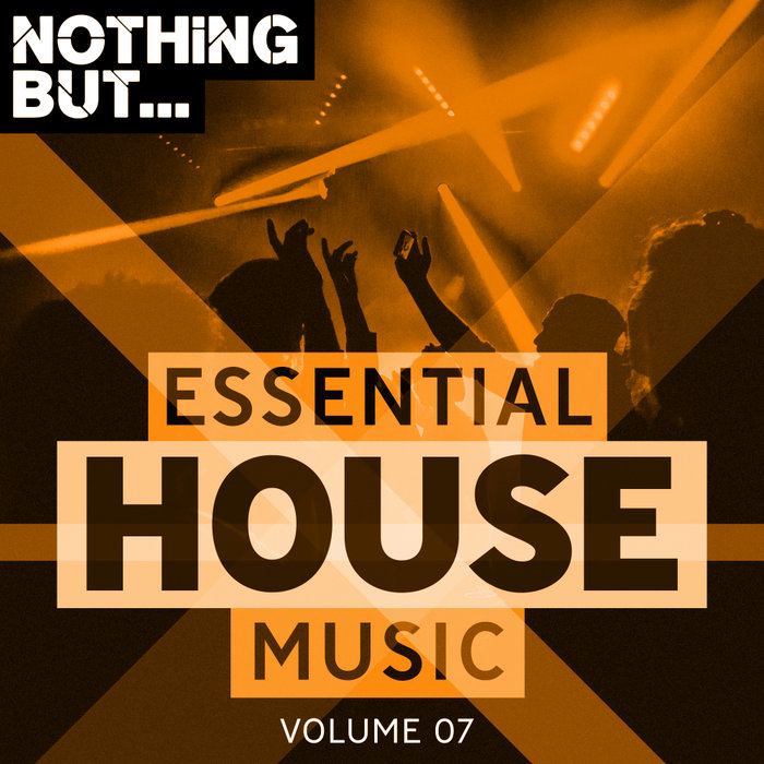VARIOUS - Nothing But... Essential House Music Vol 07
