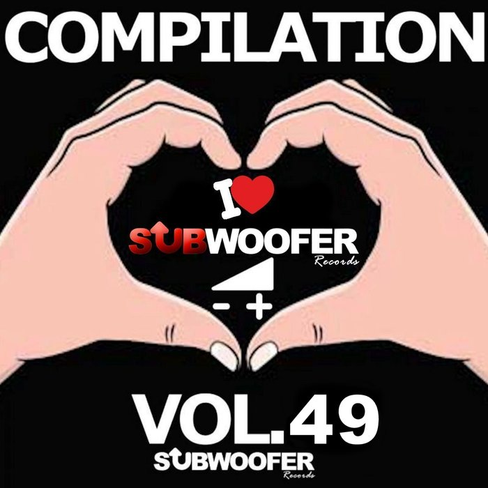 VARIOUS - I Love Subwoofer Records Techno Compilation Vol 49 (Greatest Hits)