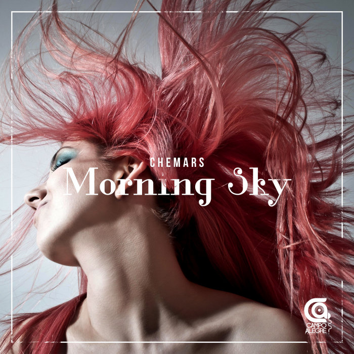 CHEMARS - Morning Sky
