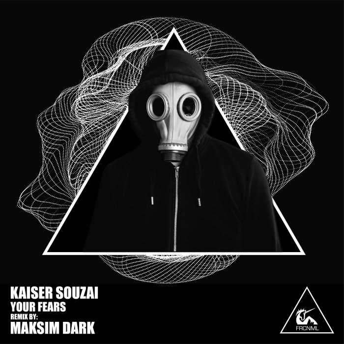 KAISER SOUZAI - Your Fears