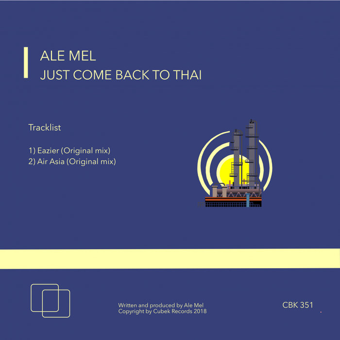ALE MEL - Just Come Back To Thai