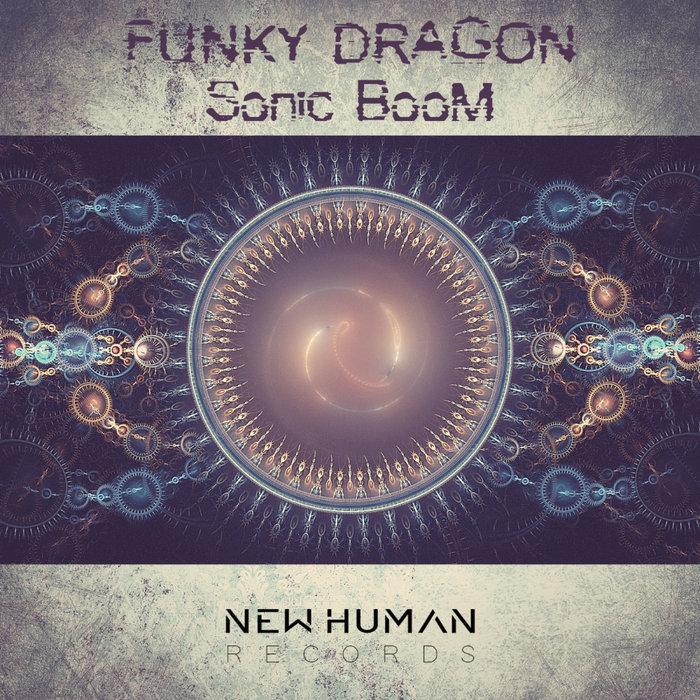 FUNKY DRAGON - Sonic Boom