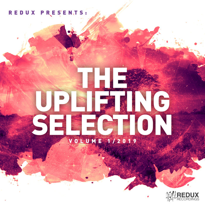 VARIOUS - Redux Presents/The Uplifting Selection Vol 1/2019