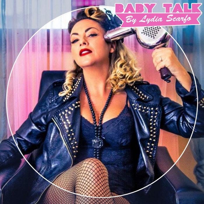 LYDIA SCARFO - Baby Talk