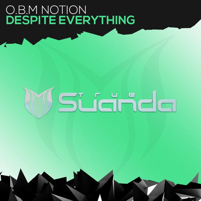 OBM NOTION - Despite Everything