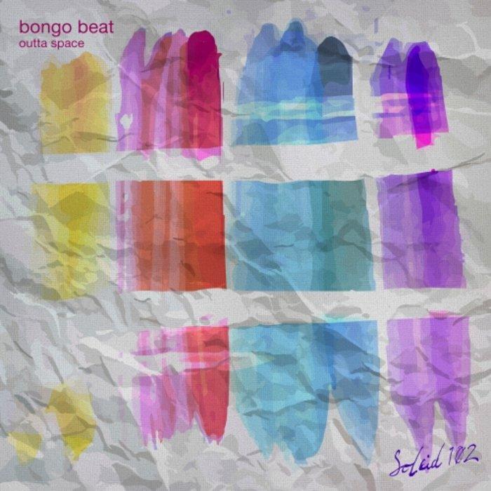BONGO BEAT - Outta Space