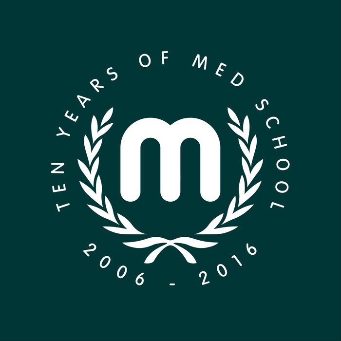 VARIOUS - Ten Years Of Med School
