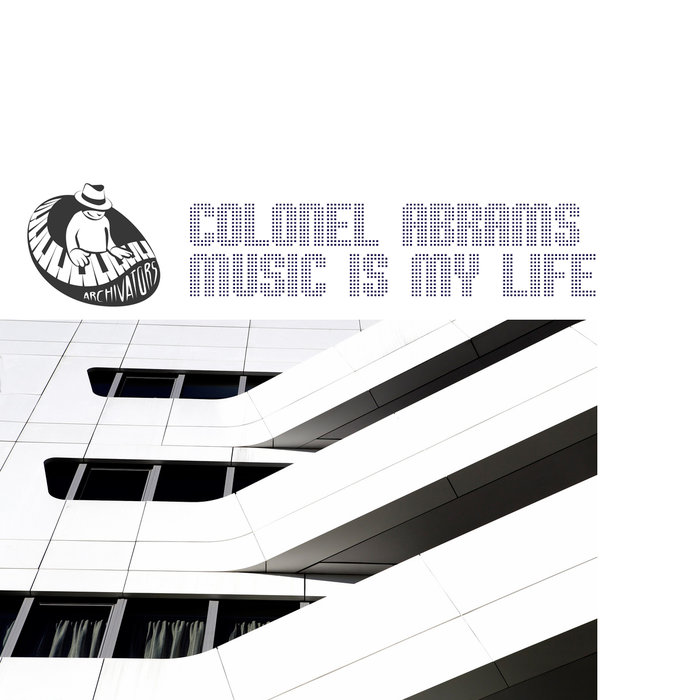 COLONEL ABRAMS - Music Is My Life