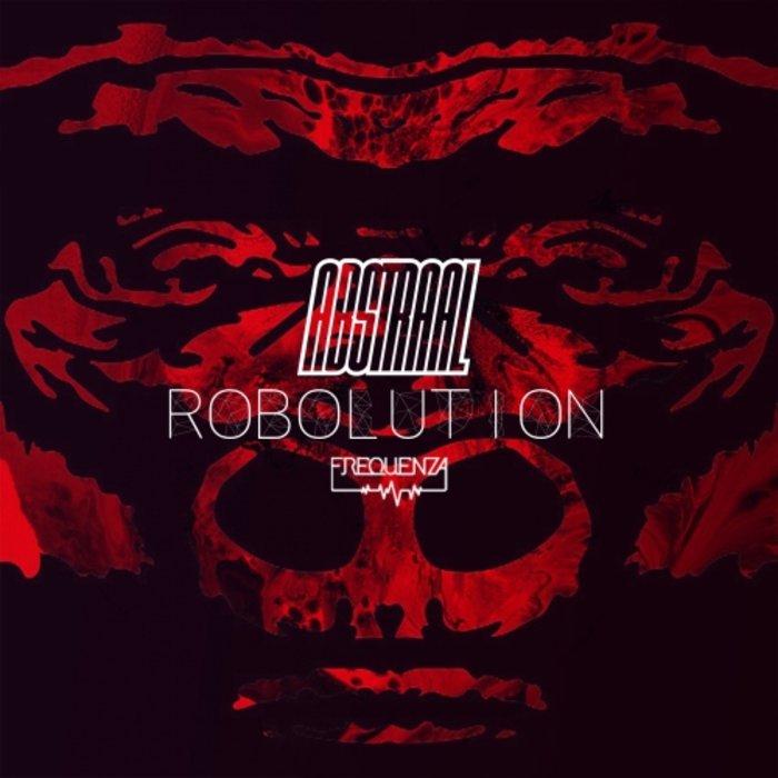 ABSTRAAL - Robolution