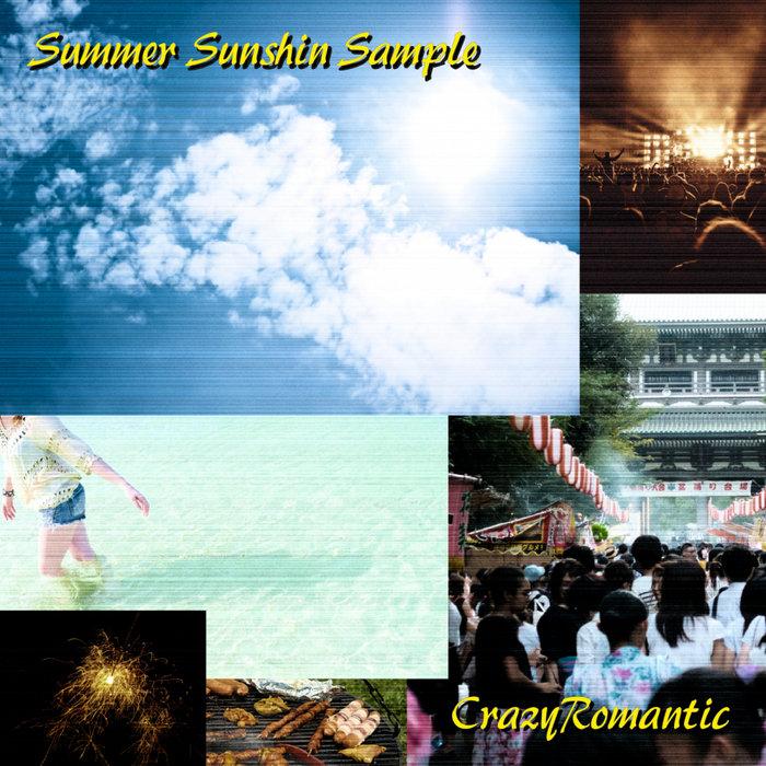 CRAZYROMANTIC - Summer Sunshin Sample