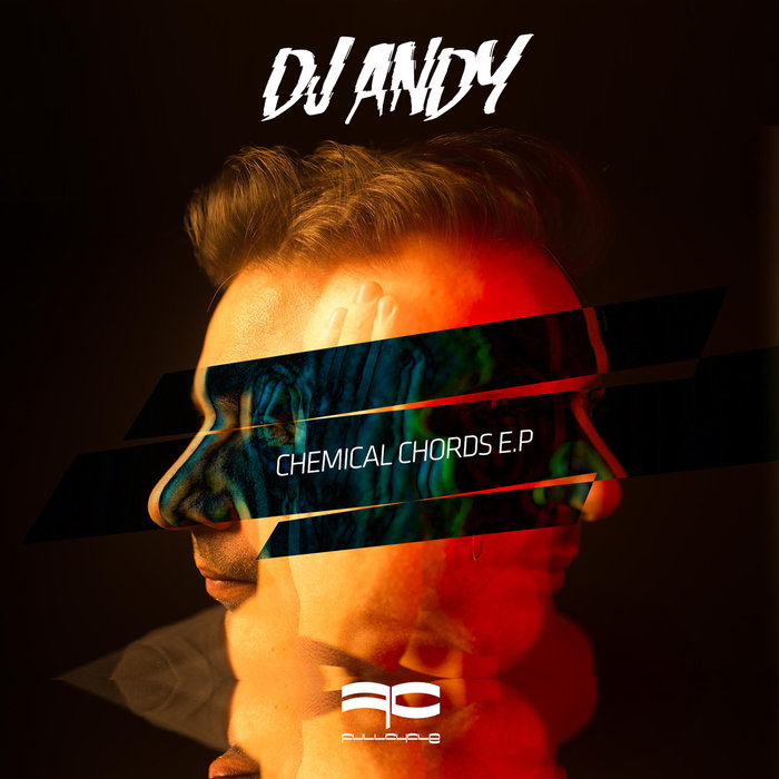 DJ ANDY - Chemical Chords EP