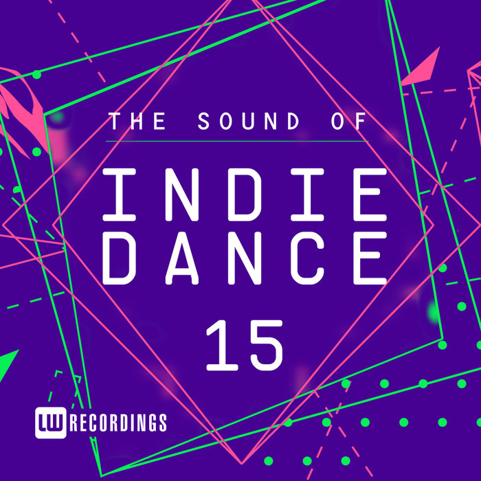 VARIOUS - The Sound Of Indie Dance Vol 15