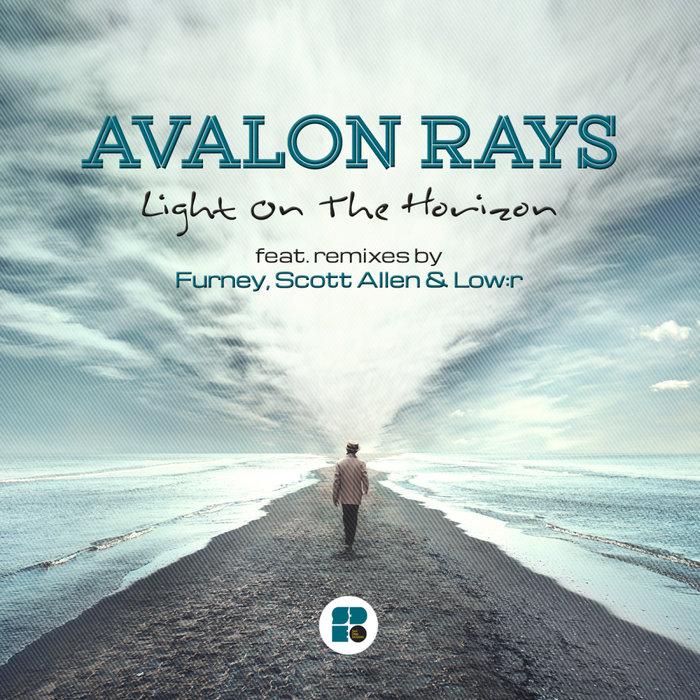 AVALON RAYS - Light Is On The Horizon