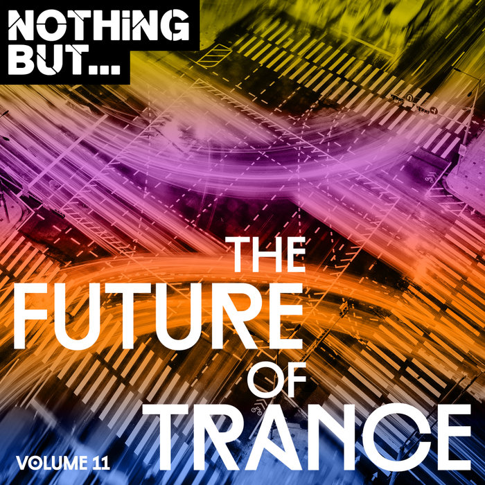 VARIOUS - Nothing But... The Future Of Trance Vol 11
