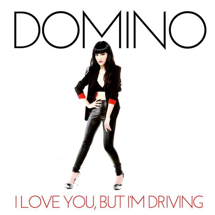 DOMINO - I Love You, But I'm Driving