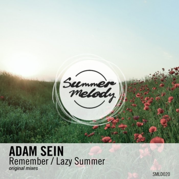 ADAM SEIN - Remember/Lazy Summer