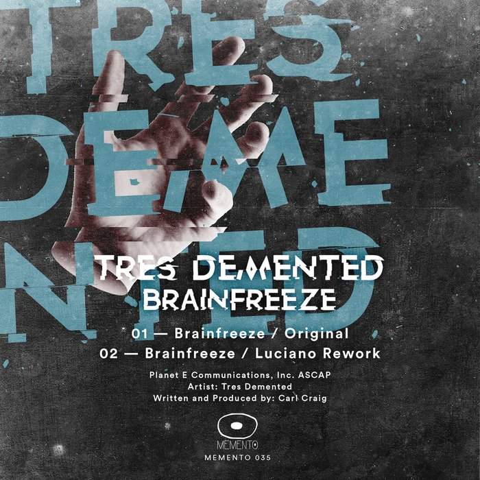 TRES DEMENTED - Brain Freeze