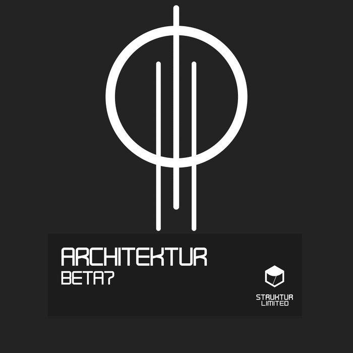 ARCHITEKTUR - Beta7