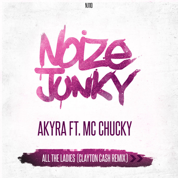 AKYRA feat MC CHUCKY - All The Ladies
