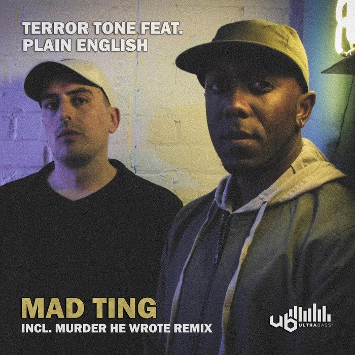 TERROR TONE feat PLAIN ENGLISH - Mad Ting