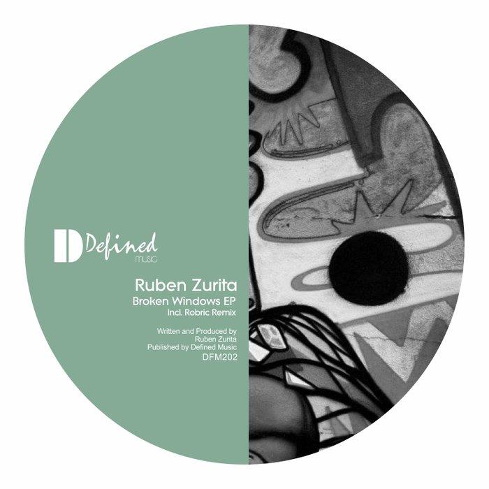 RUBEN ZURITA - Broken Windows EP