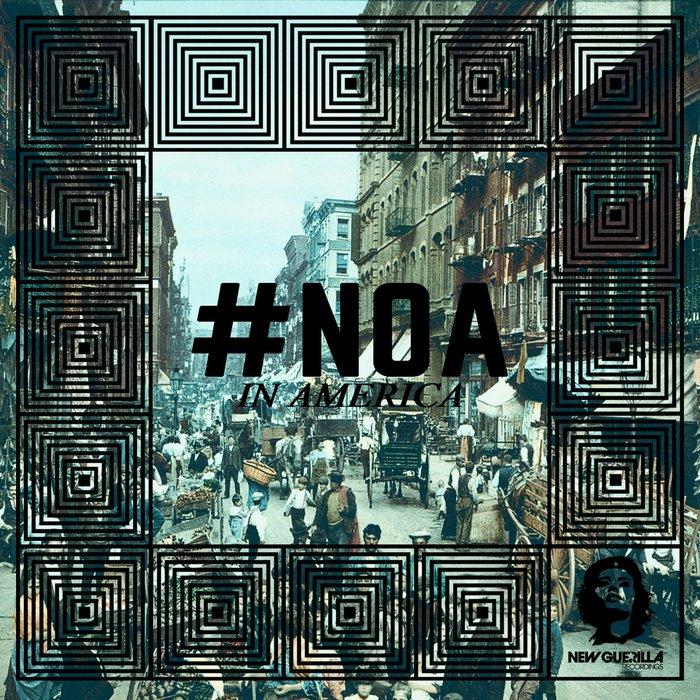 #NOA - In America