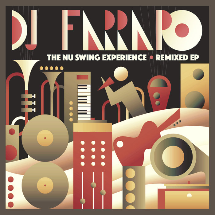DJ FARRAPO - The Nu Swing Experience Remixed
