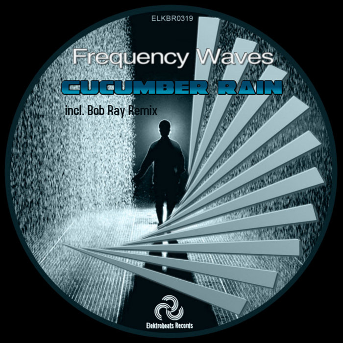 FREQUENCY WAVE - Cucumber Rain