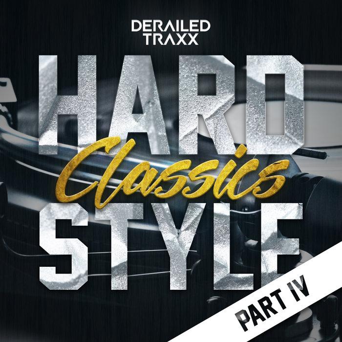 VARIOUS - Hardstyle Classics - Part 4 (Explicit)
