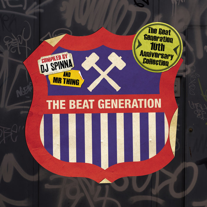 VARIOUS/DJ SPINNA & MR THING - The Beat Generation 10th Anniversary Collection - Mixed And Compiled By DJ Spinna & Mr Thing (Explicit)