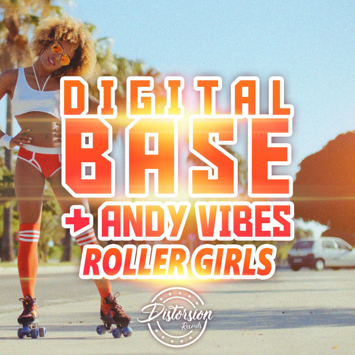 DIGITAL BASE/ANDY VIBES - Roller Girls