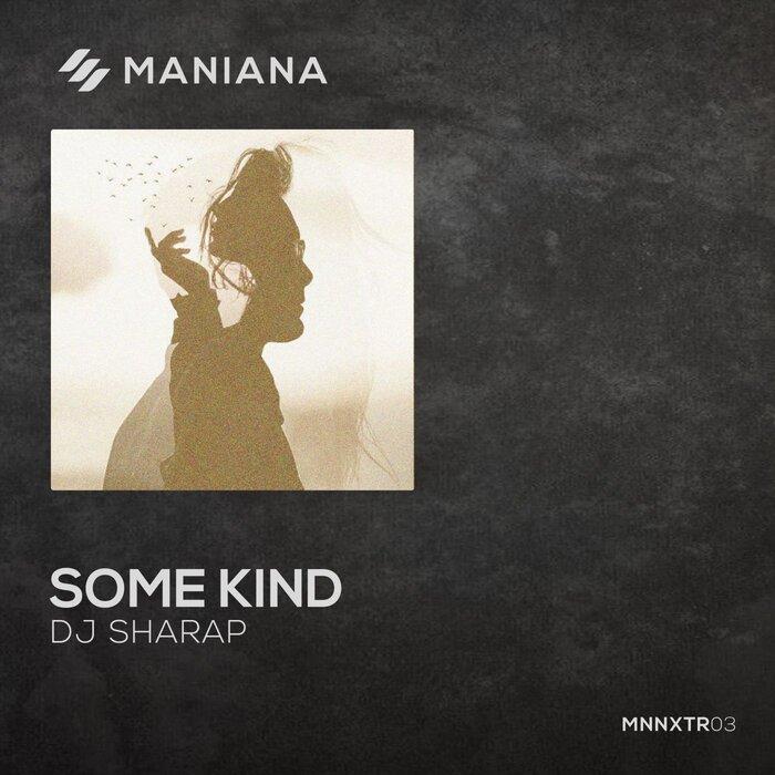DJ SHARAP - Some Kind