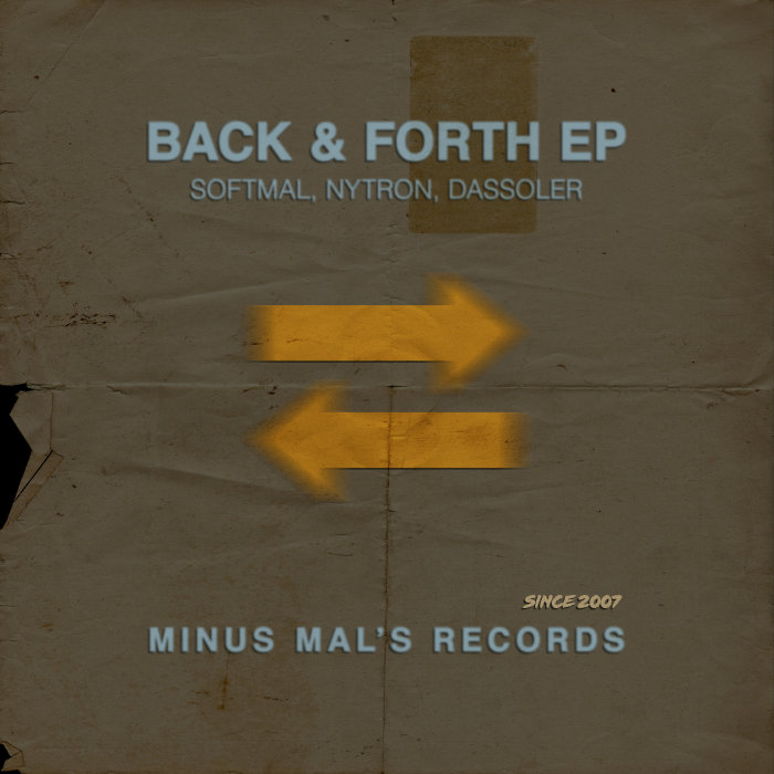 NYTRON/SOFTMAL/DASSOLER - Back & Forth EP