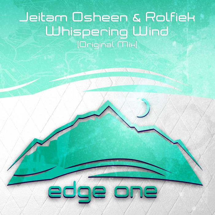JEITAM OSHEEN & ROLFIEK - Whispering Wind