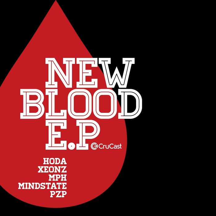 HODA/XEONZ/MPH/MINDSTATE/PZP - New Blood EP