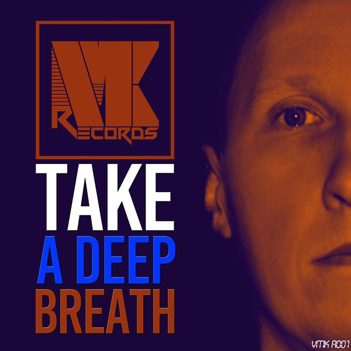 KIVEMA - Take A Deep Breath