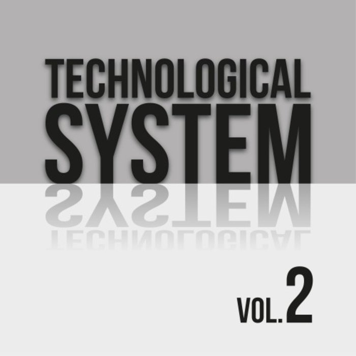 VARIOUS - Technological System Vol 2