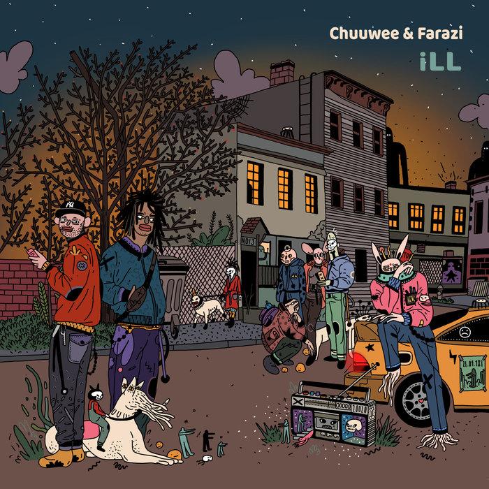 CHUUWEE & FARAZI - ILL