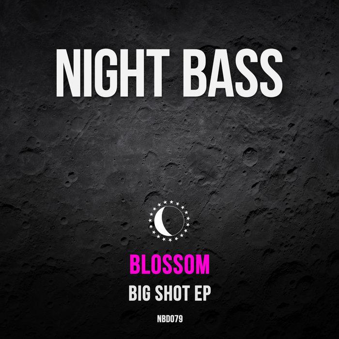 BLOSSOM - Big Shot
